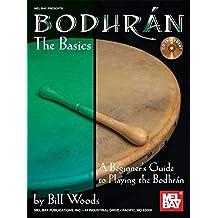 Bodhran: The Basics (Mel Bay Presents)