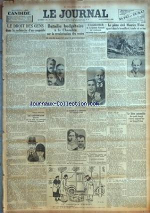 JOURNAL (LE) [No 13542] du 14/11/1929 - LE DROIT DES GENS DANS LA RECHERCHE D'UN COUPABLE - BATAILLE BUDGETAIRE A LA CHAMBRE - L'AGRESSEUR DE LA BIJOUTERIE RAKOWSKY EST CONDAMNE AUX TRAVAUX FORCES A PERPETUITE - LE PILOTE CIVIL MAURICE WEISS EGARE DANS LE BROUILLARD - TOMBE ET SE TUE - LE SALON DE L'AUTO DES POIDS LOURDS - LE PROCES D'ALMAZOFF - MME MAUTHE - LES ASSASSINS DE LA CABARETIERE SONT CONDAMNE A MORT - LISA KARL ET ALBERT CLARISSE par Collectif