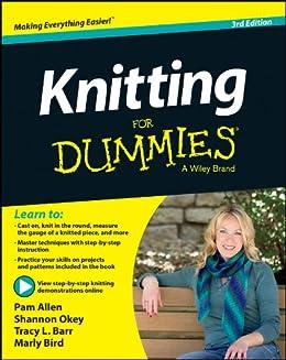 Knitting For Dummies par [Okey, Shannon, Barr, Tracy, Bird, Marly]