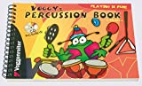 Voggy's Percussion Book: Children's first step to the world of music (4 years and up)