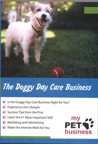 The Doggie Day Care Business -