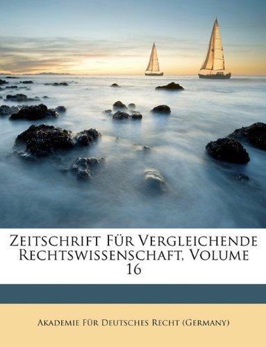 Zeitschrift Fur Vergleichende Rechtswissenschaft, Volume 16
