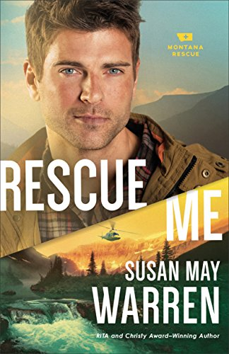 Rescue Me (Montana Rescue Book #2) (English Edition) - Parks Coble