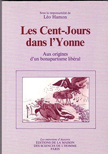 Les cent jours dans l'Yonne...