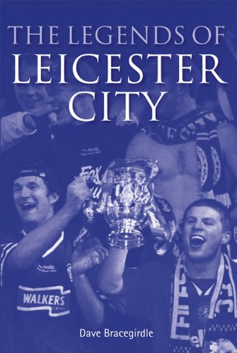 The Legends of Leicester City (English Edition)