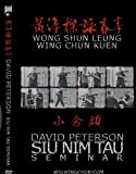 Wing Chun Kung Fu Siu Nim Tau 2 DVD set David Peterson