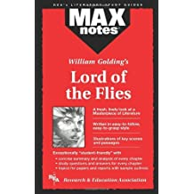 MAXnotes for William Golding's Lord of the Flies (MAXnotes)