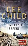 Lee Child: Der letzte Befehl