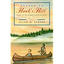 Return to Hawk's Hill (Incident at Hawk's Hill, Book 2) by Allan W. Eckert (2000-04-01)