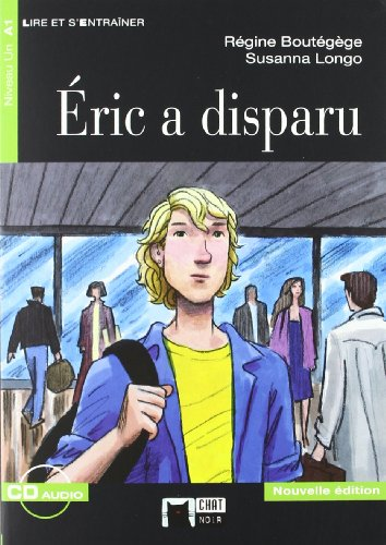 Eric A Disparu + Cd N/e (Chat Noir. Lire Et S'entrainer)