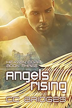 Angels Rising (Heaven Corp Book 3) by [Bridges, CC]
