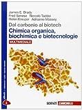 Dal carbonio al biotech. Chimica organica, biochimica e biotecnologie.Per le Scuole superiori. Con Contenuto digitale (fornito elettronicamente)