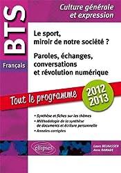 Le Sport Miroir de Notre Société ? Paroles Échanges Conversations Révolution Numérique BTS Français Culture Générale et Expressions