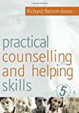 Practical Counselling and Helping Skills, Fifth Edition: Text and Activities for the Lifeskills Counselling Model