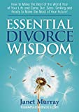 Best Worst  Year - ESSENTIAL DIVORCE WISDOM: How to Make the Best Review