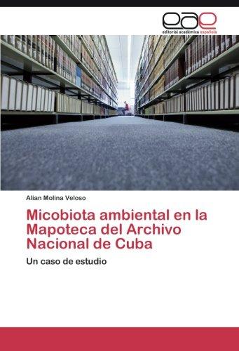 Micobiota ambiental en la Mapoteca del Archivo Nacional de Cuba