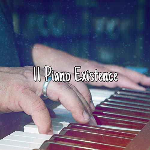 11 Piano Existence