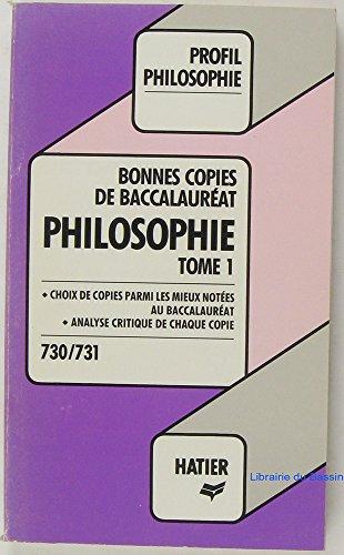 BONNES COPIES PHILOSOPHIE. Tome 1