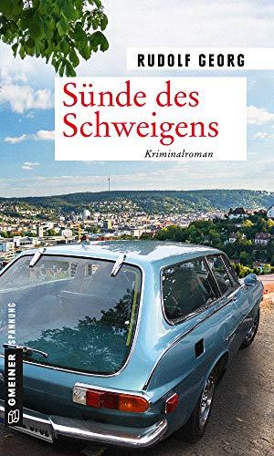 Buchseite und Rezensionen zu 'Sünde des Schweigens: Kriminalroman (Kriminalromane im GMEINER-Verlag)' von Rudolf Georg