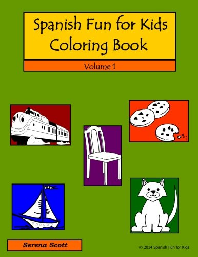 Spanish Fun for Kids Coloring Book (Volume 1) por Serena Scott