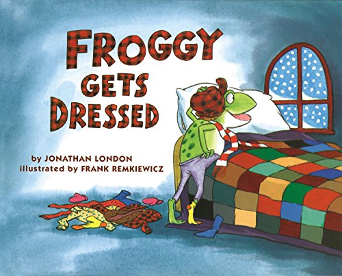 Froggy Gets Dressed por Jonathan London