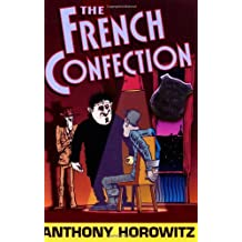 THE FRENCH CONFECTION (DIAMOND BROTHERS) (DIAMOND BROTHERS) by ANTHONY HOROWITZ (2007-08-02)
