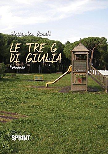 Le tre G di Giulia