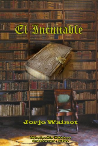 El Incunable (Spanish Edition)