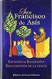 San Francisco de Asís. Escritos. Biografías. Documentos de la época (NORMAL)