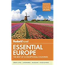 Fodor's Essential Europe: The Best of 25 Exceptional Countries (Travel Guide, Band 3)