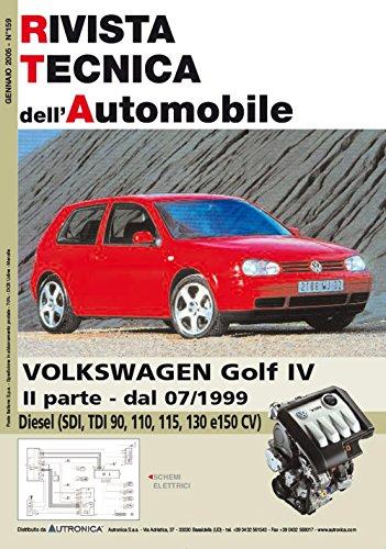 Volkswagen Golf IV 1.9 SDI-TDI 90-110-115-130 e 150 cv 2a parte (Rivista tecnica dell'automobile)
