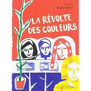 La révolte des couleurs