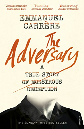 The adversary a true story of monstrous deception everymans the adversary a true story of monstrous deception everymans library classics by fandeluxe Epub