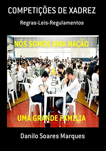 CompetiÇÕes De Xadrez (Portuguese Edition) eBook: Danilo ...