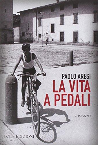La vita a pedali
