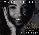 100% Scooter-Piano Only - Olga Scheps