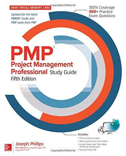 PMP Project Management Professional Study Guide, Fifth Edition por Joseph Phillips