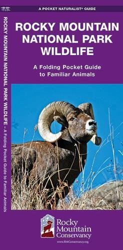 Rocky Mountain National Park Wildlife: A Folding Pocket Guide to Familiar Animals (A Pocket Naturalist Guide)