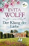 Der Klang der Liebe: Roman