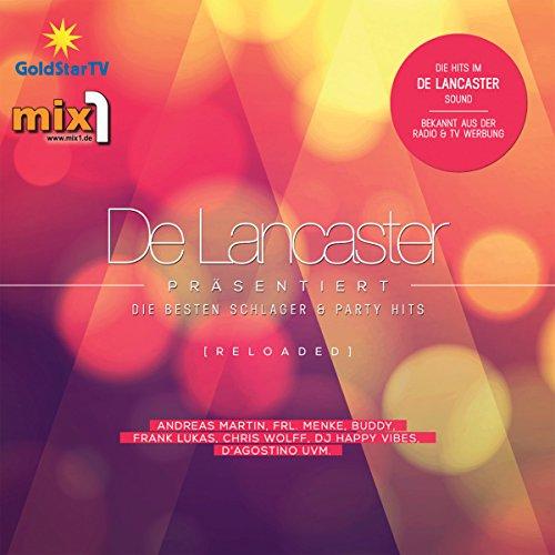 Preisvergleich Produktbild De Lancaster präs. die besten Schlager & Party Hits (Reloaded)