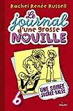 JOURNAL D'UNE GROSSE NOUILLE T06