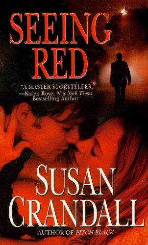 Seeing Red (Romantic Suspense/Grand Central Pub) by Susan Crandall (2009-02-01)