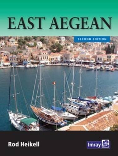 East Aegean: The Greek Dodecanese Islands and the Coast of Turkey from Gulluk to Kedova