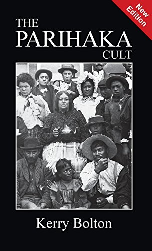The Parihaka Cult por Kerry Bolton