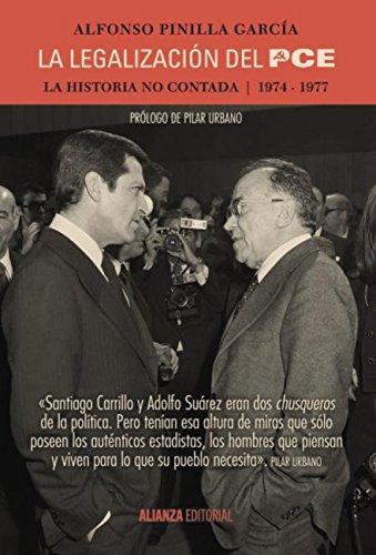 La legalización del PCE (Alianza Ensayo) por Alfonso Pinilla García