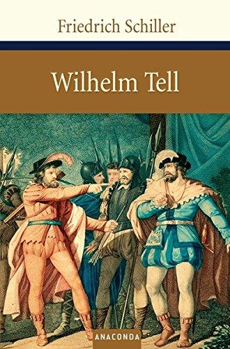 Wilhelm Tell (Große Klassiker zum kleinen Preis) (Powell Schweizer)