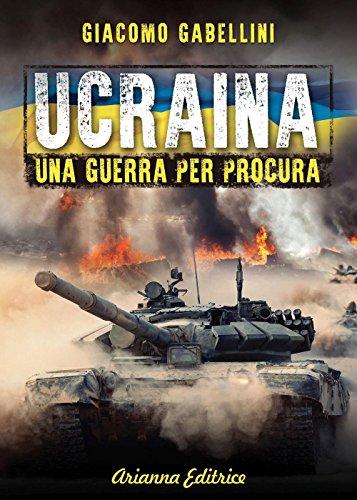Zoom IMG-2 ucraina una guerra per procura
