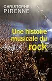 Une histoire musicale du rock (Musique)