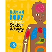 The Human Body (My Infographic Sticker Activity Book, Band 3)