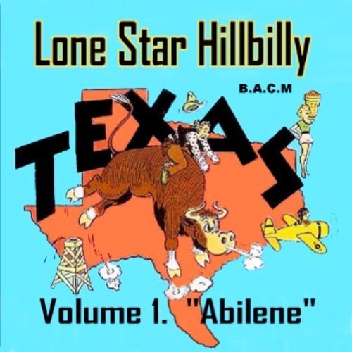Lone Star Hillbilly Vol. 1: Abilene by Various (2015-01-01)